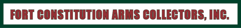 FORT CONSTITUTION ARMS COLLECTORS, INC.